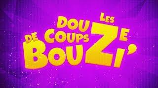 TEASER - LES 12 COUPS DE BOUZI'