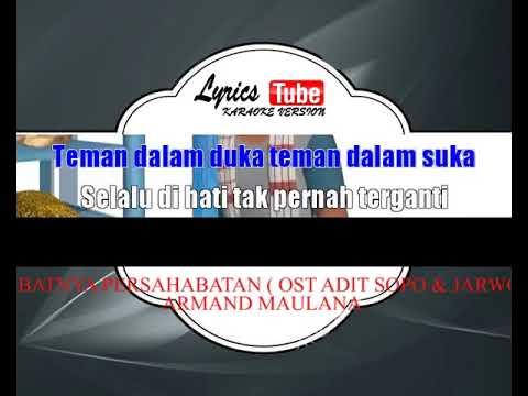 Lagu Karaoke ARMAND MAULANA - HEBATNYA PERSAHABATAN  OST ADIT SOPO & JARWO