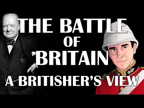 The Battle of Britain - A Britisher's View