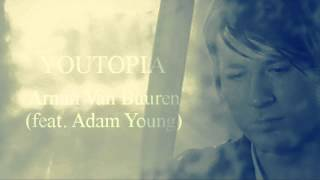 Youtopia (feat. Adam Young) - Armin Van Buuren with Lyrics