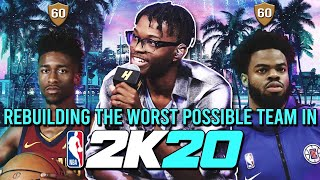 REBUILDING THE WORST POSSIBLE TEAM IN NBA 2K20!