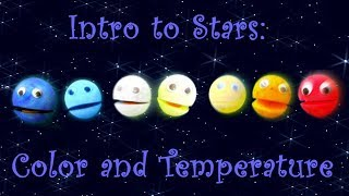 Intro To Stars: Color and Temperature – a song for kids