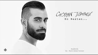 Kalbim [Official Audio Video] - Gökhan Türkmen #enbaştan