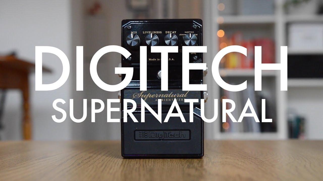 Digitech Supernatural