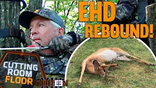 FOUR WHITETAILS DOWN! Rebounding from EHD! - The Cutting Room Floor