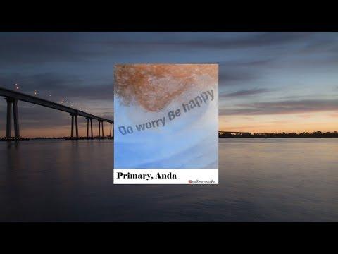 [FULL AUDIO] PRIMARY (프라이머리), ANDA - DO WORRY BE HAPPY
