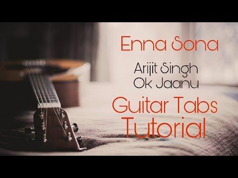 Enna Sona Guitar Tabs/Instrumental Tutorial   OK Jaanu   By Hatim