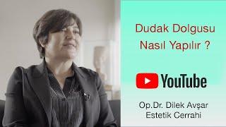 Dudak Dolgusu  | Op. Dr. Dilek Avşar | Doktorundan Dinle #evdekal