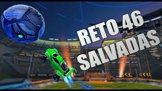 RETO DE LAS 46 SALVADAS SEGUIDAS | Rocket League