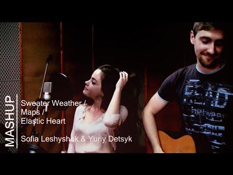 """""""Sweater Weather"""" / """"Maps"""" / """"Elastic Heart"""" MASHUP (Sofia Leshyshak & Yuriy Detsyk)"""
