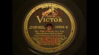 78rpm: Till Tom Special - Lionel Hampton and his Orchestra, 1940 - Victor 26604