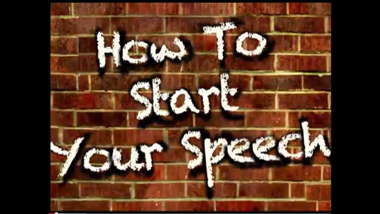 How To Start Your Speech 3 Excellent Openings Youtube