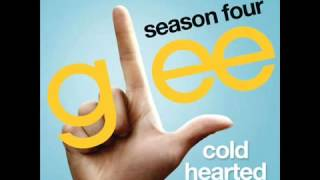 Glee Cold Hearted HQ