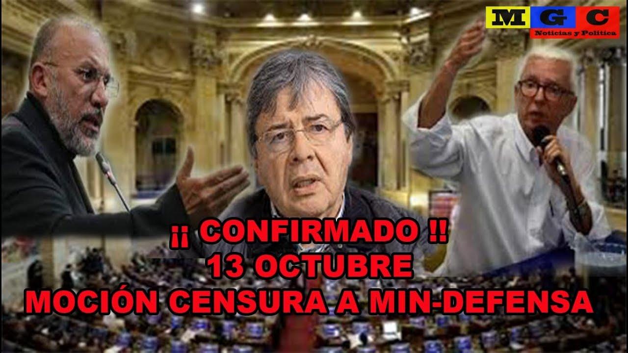 ¡¡CONFIRMADO!!  13 OCTUBRE: DEBATE CONTROL POLITICO A MIN DEFENSA