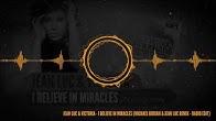 Jean Luc & Victoria - I Believe in Miracles (Michael Burian & Jean Luc Remix - Radio Edit)