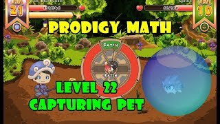 Capturing Pets | ¡Go To Level 22! | Prodigy Math Game Student | Part 8 - Games For Childrens