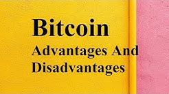 Bitcoin advantages and disadvantages