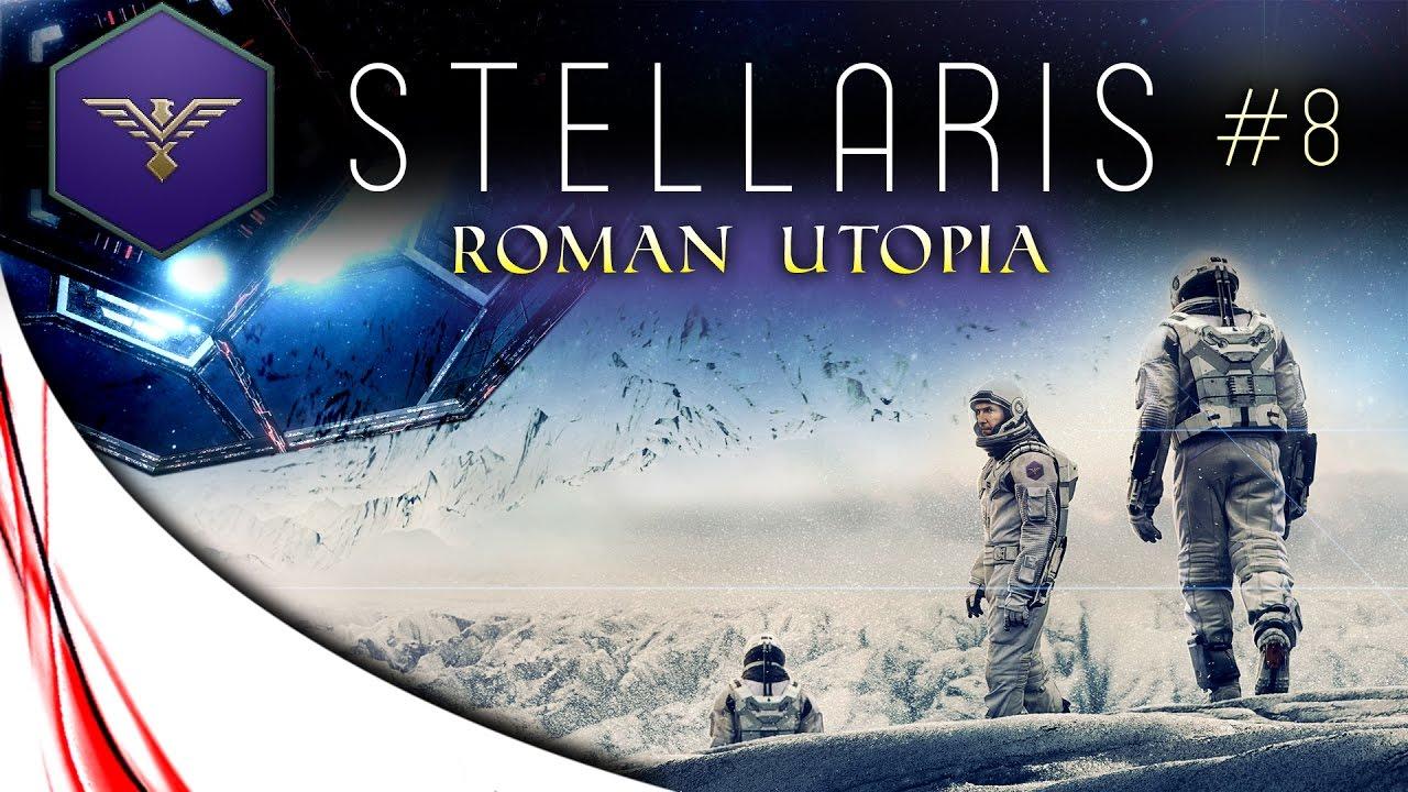 "Download STELLARIS - Let's Play - Roman Utopia - Ep.8 - ""Mass Colonization"""