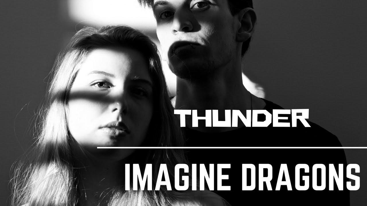 imagine dragons thunder cover youtube