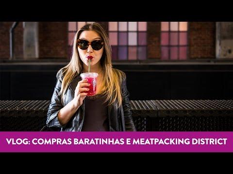 Vlog NY: compras baratinhas e Meatpacking District - Chata de Galocha