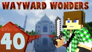 Wayward Wonders E40 - Finale di serie!