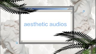 aesthetic audios