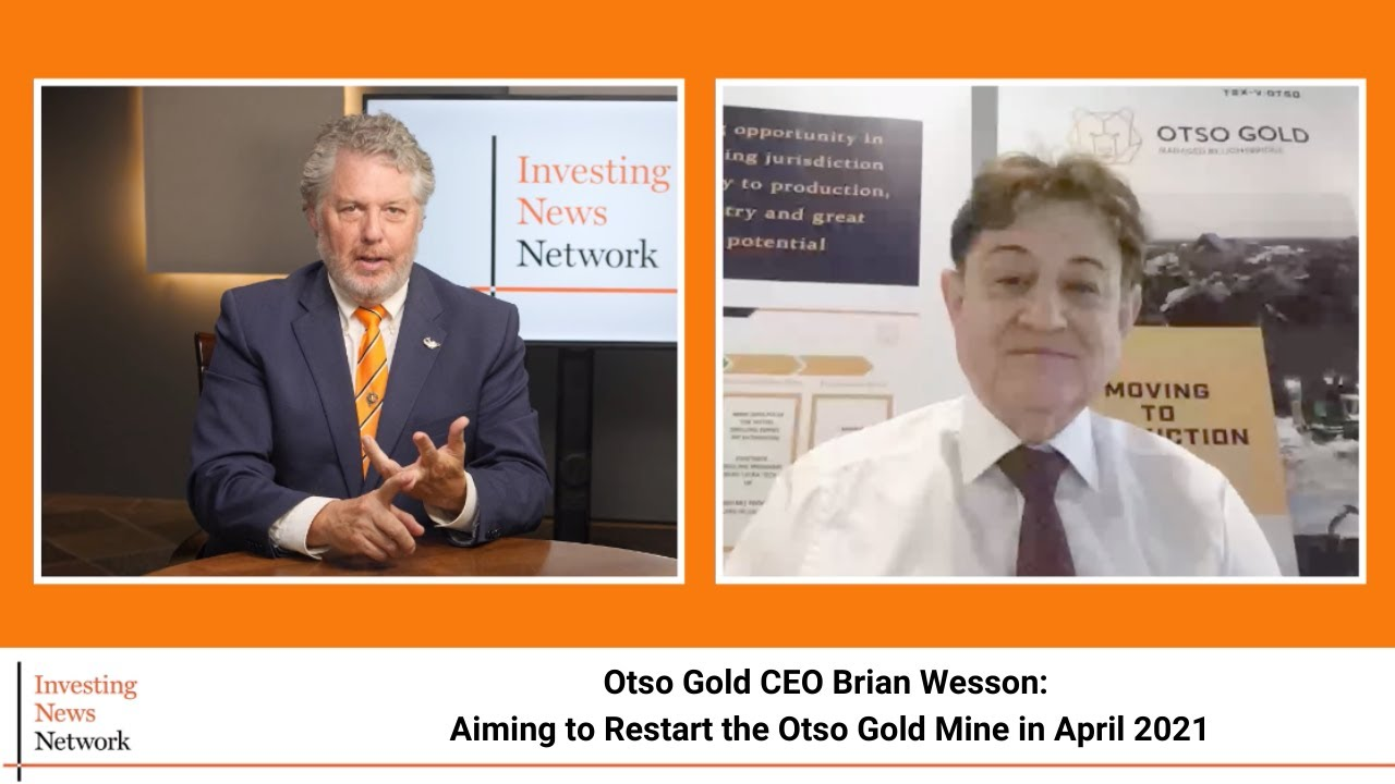 Otso Gold CEO Brian Wesson: Aiming to Restart the Otso Gold Mine in April 2021