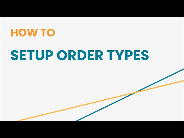 How to Setup Order Types