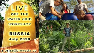 Invite to a water self sufficiency workshop in Russia