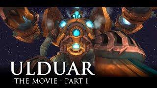 Ulduar: The Movie - Part 1 - Invisusira (WoW Lore Video)