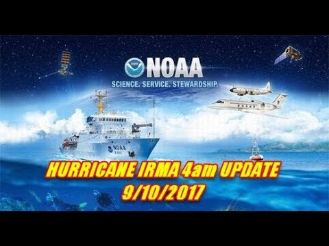 NOAA - HURRICANE IRMA 4am UPDATE NATIONAL HURRICANE CENTER