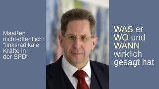 """Maaßen: """"linksradikale Kräfte in der SPD"""". WAS er WO und WANN wirklich gesagt hat. Komplette Rede"""