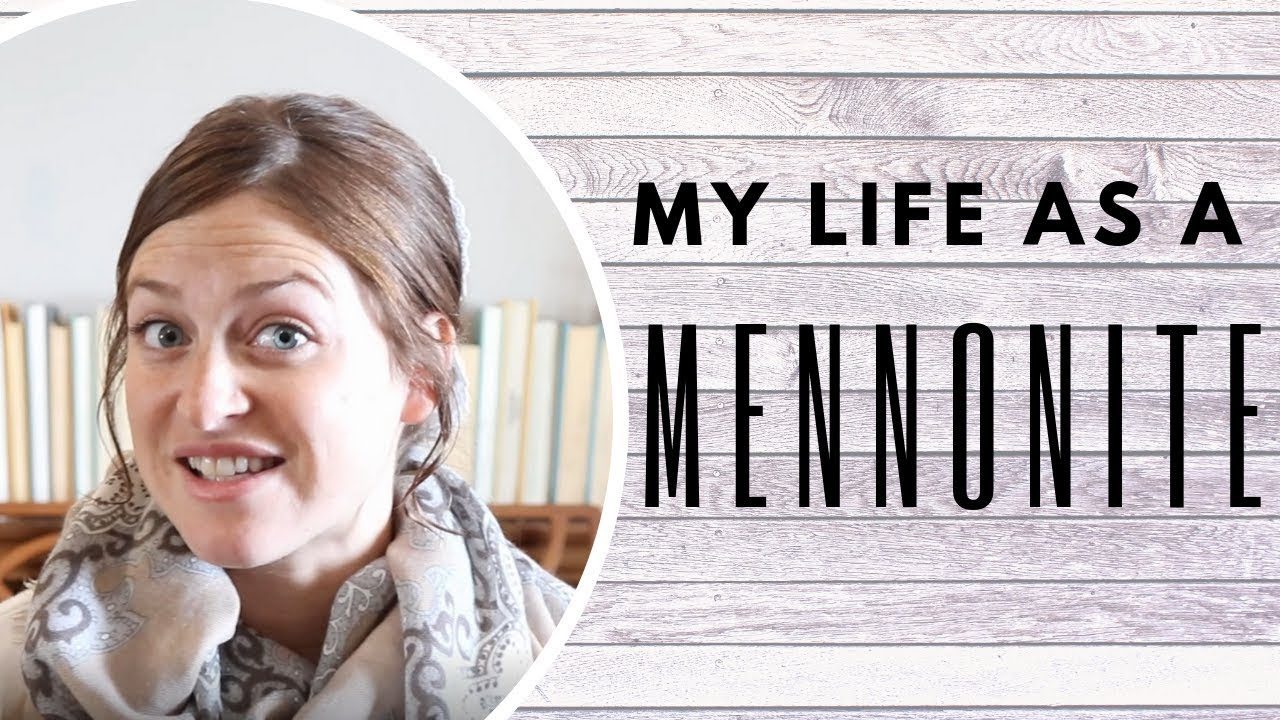 Answering Your Assumptions About Mennonites - YouTube