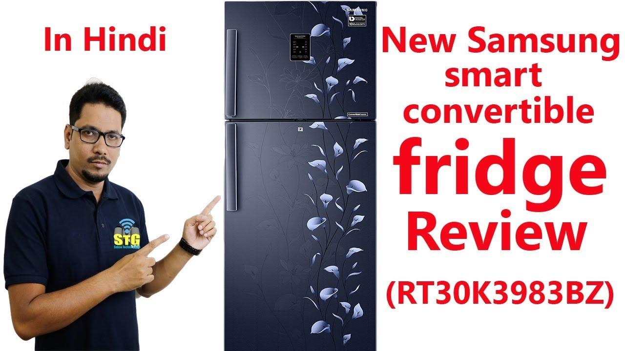 Hindi New Samsung Smart Convertible Fridge Review Rt30k3983bz