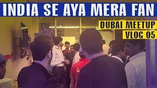 INDIA SE AYA MERA FAN | DUBAI MEETUP |  Karachi Vynz Official