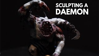 MONSTER BASH! Sculpting a DAEMON PRINCE from SCRATCH