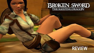 Broken Sword : The Sleeping Dragon Review
