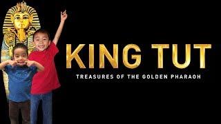 King Tut: Treasures Of The Golden Pharaoh (California Science Center) King Tut for Kids