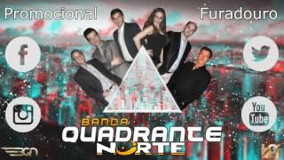 Banda Quadrante Norte - Promocional Furadouro (Junho 2016)