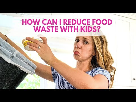 How can I reduce food waste with kids?