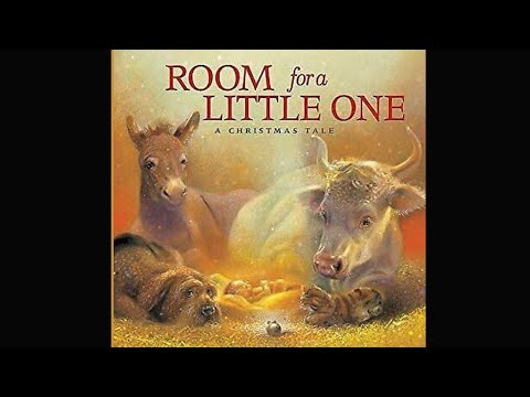 Room For A Little One A Christmas Tale Read Aloud Youtube
