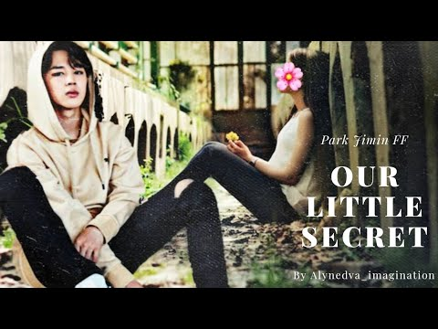Our Little Secret (Jimin FF) - Ep. 1