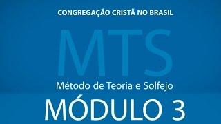 3º Módulo do Método de Teoria e Solfejo - MTS Novo Bona CCB