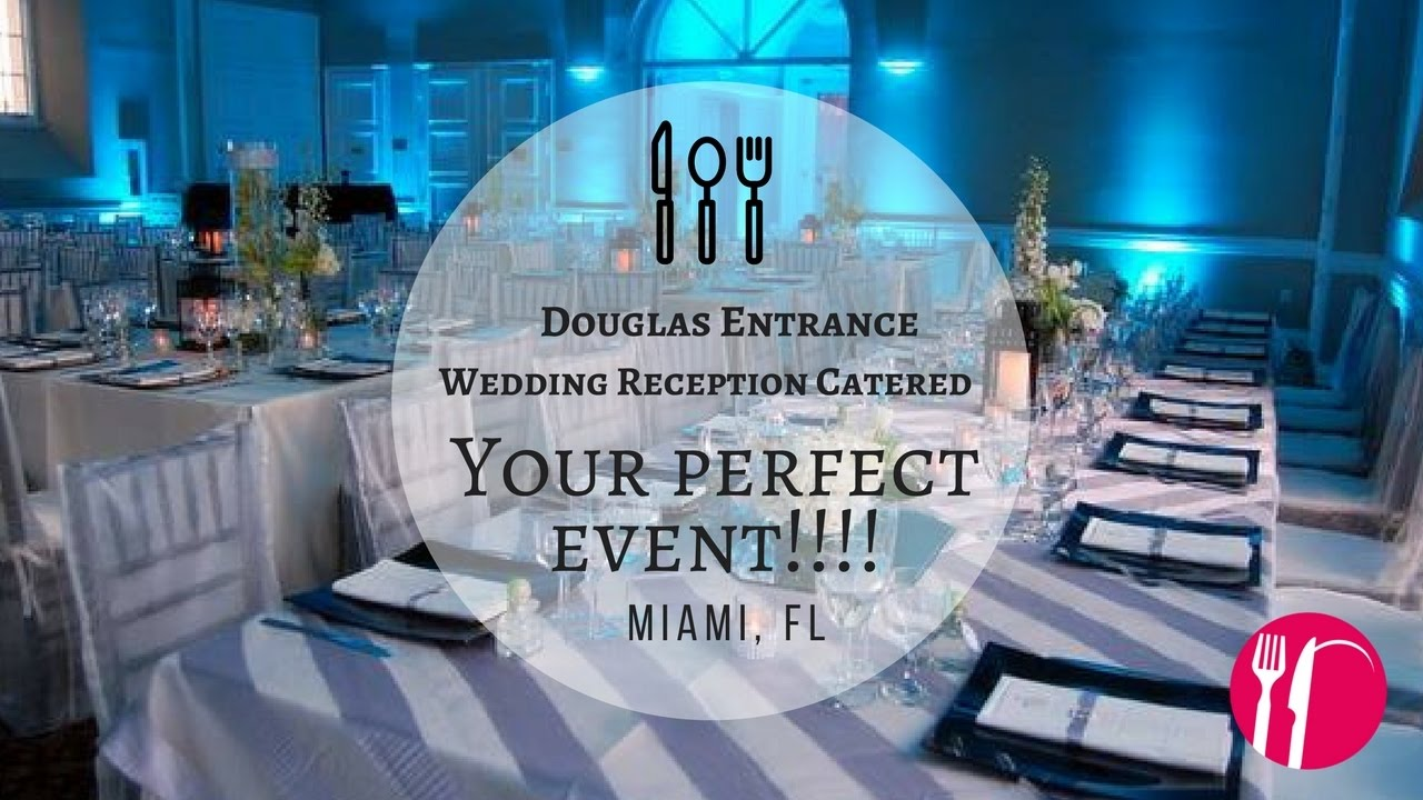 Douglas Entrance Wedding Reception Catered Americaters