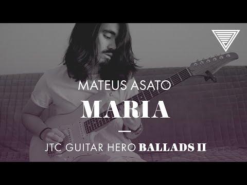 Mateus Asato - Maria (JTC Guitar Hero Ballads 2)