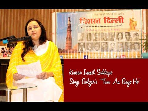 "Kausar Ismail Siddiqui Sings Gulzar's ""Tum Aa Gaye Ho"" In Nishast Dilli"