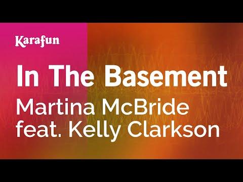 Karaoke In The Basement - Martina McBride *