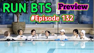 WET Episode of Run BTS is COMING‼️❤?Episode 132