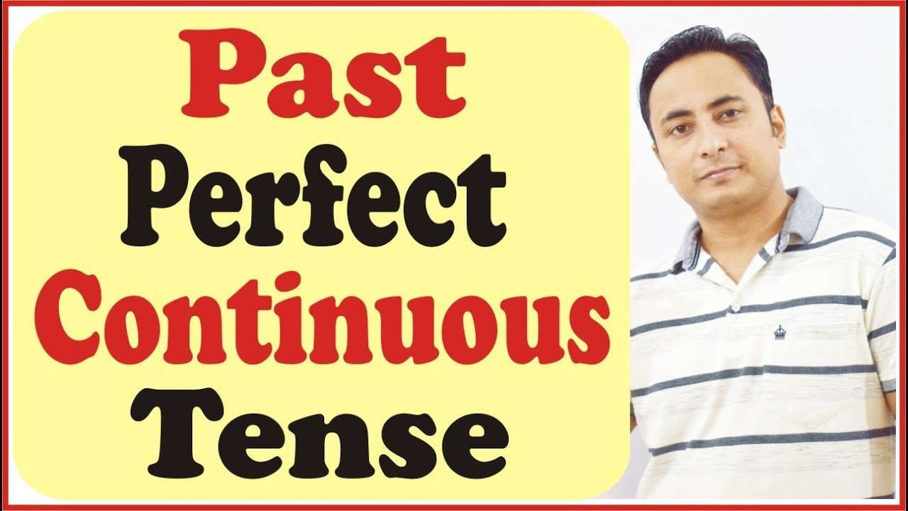 Past Perfect Continuous Tense | Learn English Grammar in Hindi with