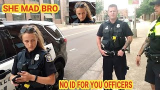 I NEED ID NOW cops owned i don't answer questions first amendment audit